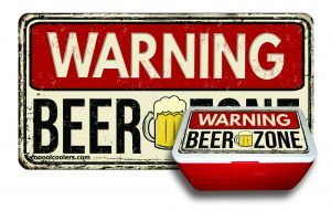 Warning Beer Zone - Cooool Coolers